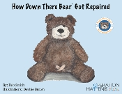 HEA Conference Bundle - How Down There Bear Got Repaired